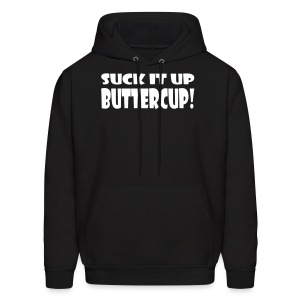 Suck It Up Buttercup Men's Black Hoodie - Men's Hoodie