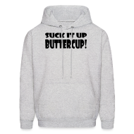 Hoodies ~ Men's Hoodie ~ Suck It Up Buttercup Men's Grey Hoodie
