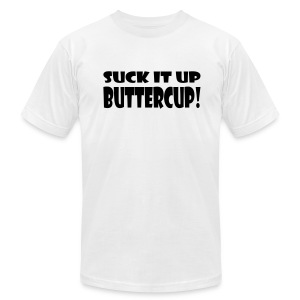 Suck It Up Buttercup Men's White AA Tee - Men's T-Shirt by American Apparel