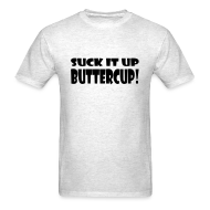 T-Shirts ~ Men's T-Shirt ~ Suck It Up Buttercup Men's Grey Standard Weight T-Shirt