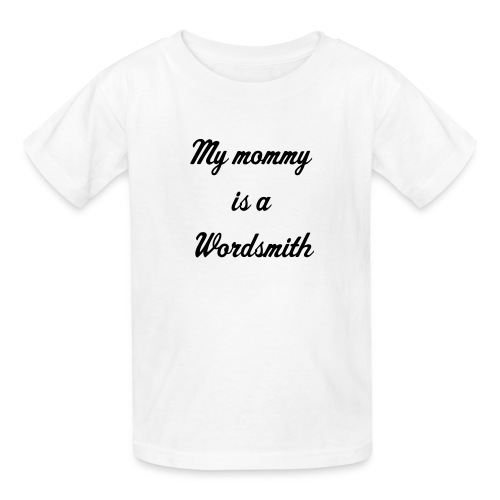 My mommy is a Wordsmith - Kids' T-Shirt