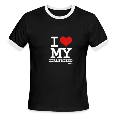 l love my girlfriend - Men's Ringer T-Shirt