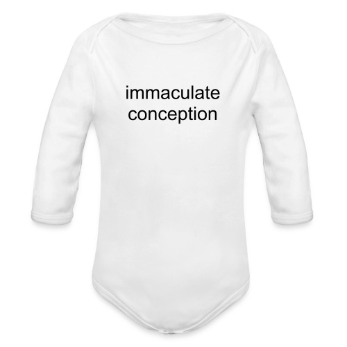 immaculate conception - Organic Long Sleeve Baby Bodysuit