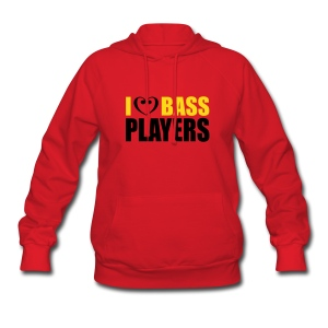 I love Bass Players - Women's Hoodie