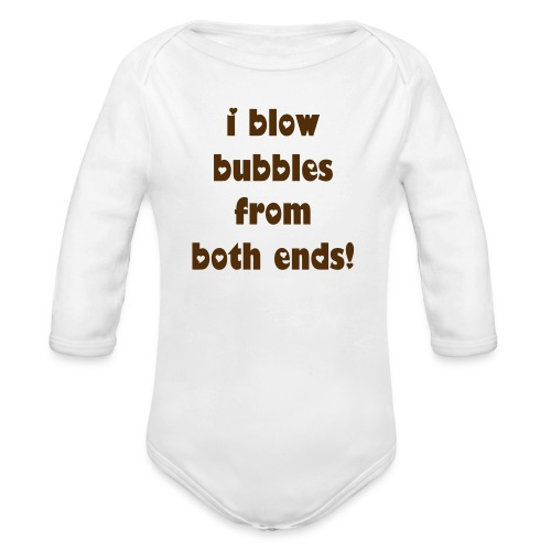 i blow bubbles long sleeve - Organic Long Sleeve Baby Bodysuit