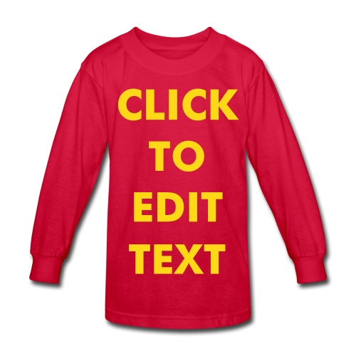 CLICK 'N EDIT  Kid's Longsleeve - Kids' Long Sleeve T-Shirt