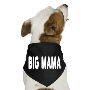 Big Mama - Dog Bandana