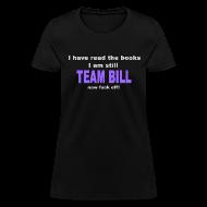 Women's T-Shirts ~ Women's T-Shirt ~ Still Team Bill -  Purple - Women's