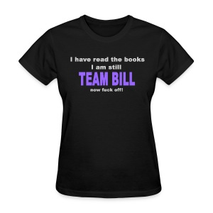 Still Team Bill -  Purple - Women's - Women's T-Shirt