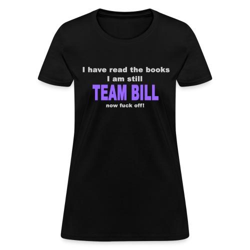 Still Team Bill -  Purple - Women's - Women's T-Shirt