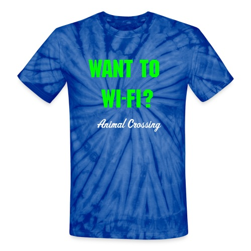 Animal Crossing - Want To Wi-Fi? - Unisex Tie Dye T-Shirt