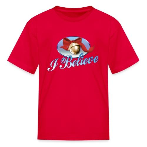 I BELIEVE Kids T-Shirt - Kids' T-Shirt