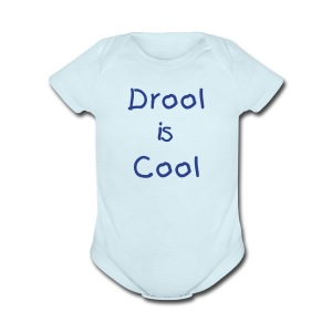 Drool is cool - Short Sleeve Baby Bodysuit