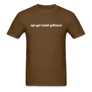 T-Shirts ~ Men's T-Shirt ~ apt-get install girlfriend (on Dark)