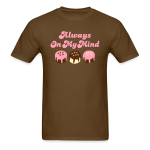 ALWAYS ON MY MIND T-SHIRT Unisex flex - Men's T-Shirt