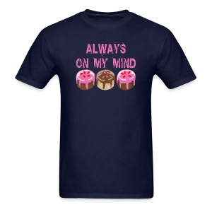 ALWAYS ON MY MIND T-SHIRT Unisex Ink Print - Men's T-Shirt