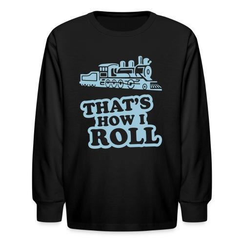 Kids  -Train Roll - Kids' Long Sleeve T-Shirt