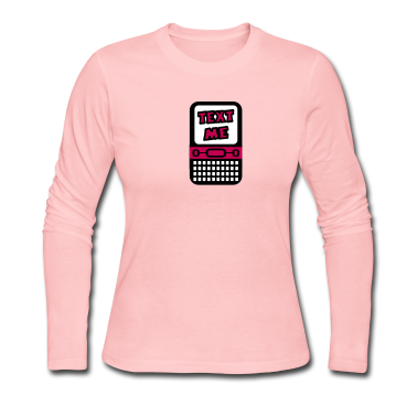 Light pink Text Me With Cell Phone Long Sleeve Shirts