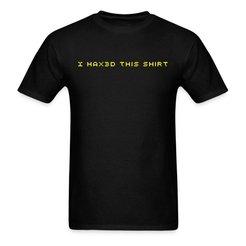 I hax3d this shirt - Men's T-Shirt