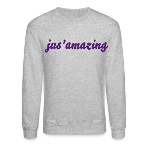 jus'amazing | purple text - Crewneck Sweatshirt