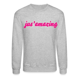 jus'amazing | pink text - Crewneck Sweatshirt