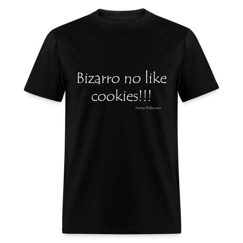 Bizarro no like cookies!!! - Men's T-Shirt