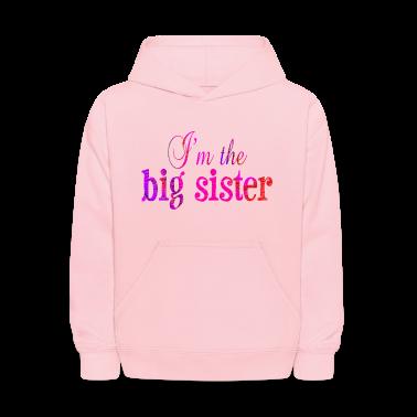 Pink I'm the BIG SISTER Sweatshirts