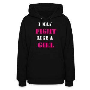 i may fight like a girl - Women's Hoodie