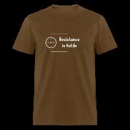 T-Shirts ~ Men's T-Shirt ~ Resistance is Futile