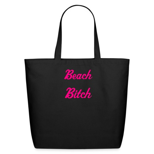 Beach Bitch Tote - Eco-Friendly Cotton Tote