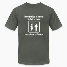 Two Minutes In Heaven T-Shirts