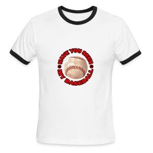 Have You Seen My Baseball? - Men's Ringer T-Shirt