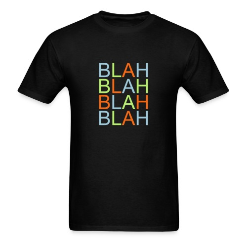 Blah! Shirt - Men's T-Shirt