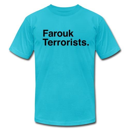 Farouk Terrorists. (Men's) - Men's Fine Jersey T-Shirt