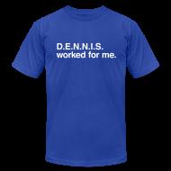 T-Shirts ~ Men's T-Shirt by American Apparel ~ dennis