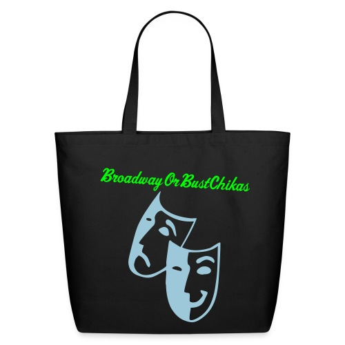 BroadwayOrBustChikas - Eco-Friendly Cotton Tote