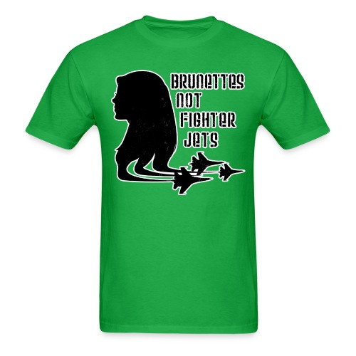 Brunettes not Fighter Jets Tee - Men's T-Shirt