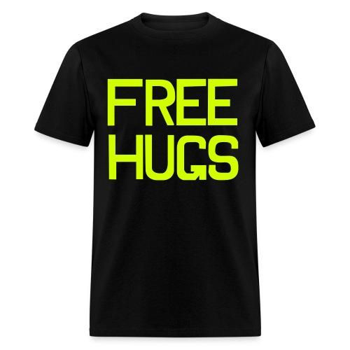 Every guy wants free hugs. - Men's T-Shirt