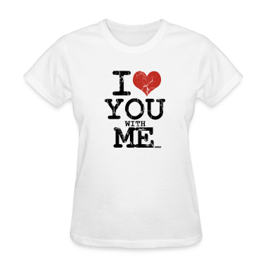 White i love you with me by wam Women's T-Shirts
