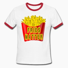 White/red Fries Matter T-Shirts
