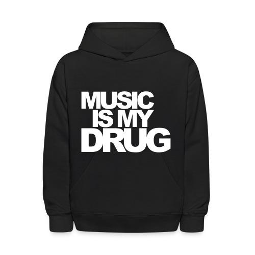 Music is my drug tee - Kids' Hoodie