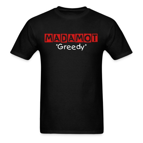 Madamot (Greedy) - Men's T-Shirt