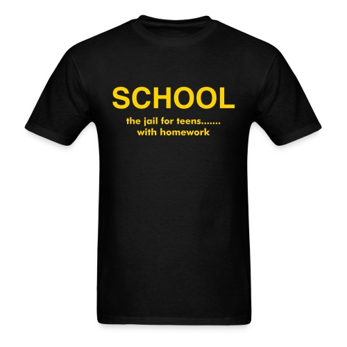 School - The jail for teens - Men's T-Shirt