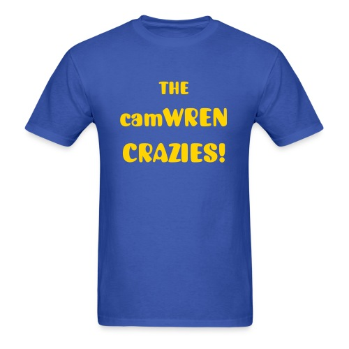 The camWREN Crazies!  - Men's T-Shirt