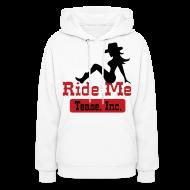 Hoodies ~ Women's Hoodie ~ Ride Me - Cowgirl: Women's Pullover