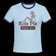 T-Shirts ~ Men's Ringer T-Shirt ~ Ride Me - Cowgirl: Men's Ringer Tee