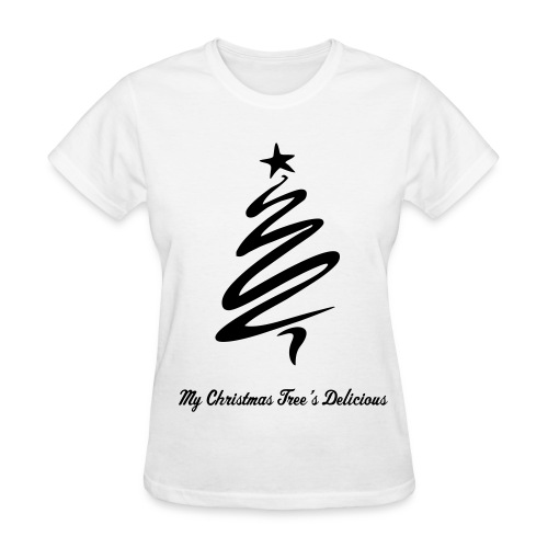 My Christmas Tree's Delicious (Women) - Women's T-Shirt