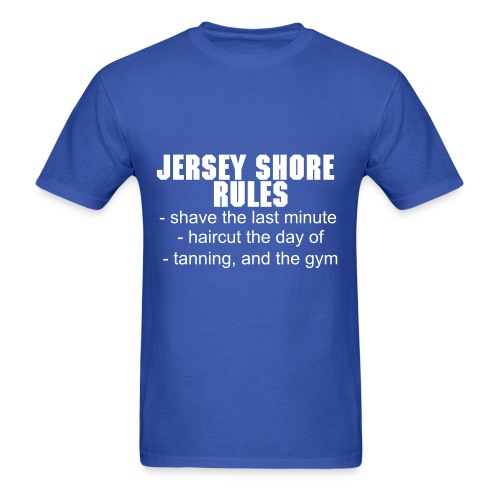 Jersey Shore Rules - Men's T-Shirt