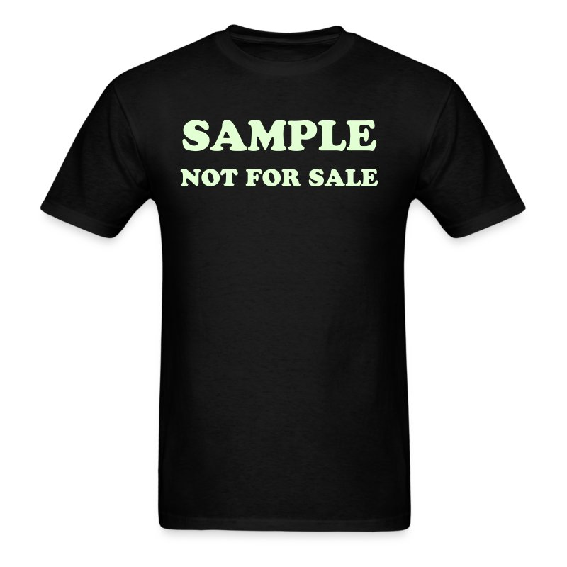 Sample-Not For Sale T-Shirt | rags4fun
