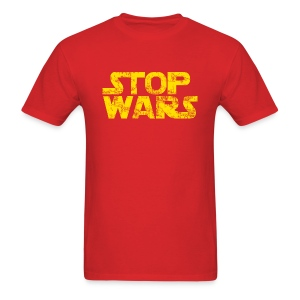 Stop Wars T-Shirt - Men's T-Shirt